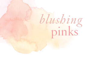 Blushing Pinks