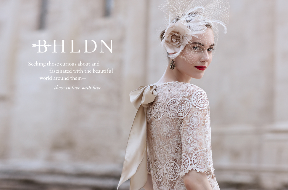 BHLDN - Seeking those with a curiosity for, a fascination of, and a never-ending yearning to  make the most of the beautiful world around them…those in love with love