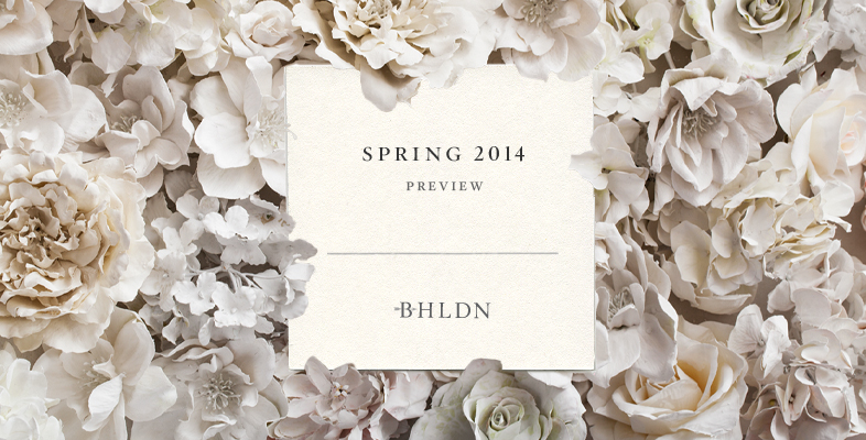 Spring 2014 Press Preview - BHLDN