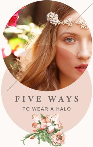 5 Ways to Wear a Halo