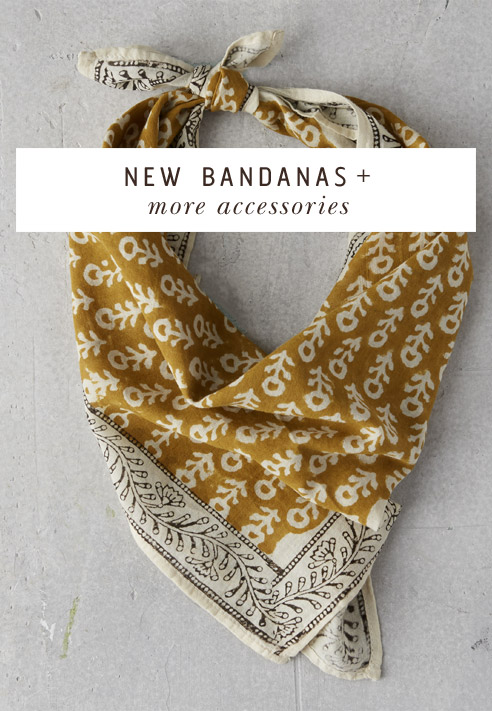 NEW Bandanas + more accessories