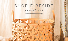 Shop Cozy Fireside Essentials