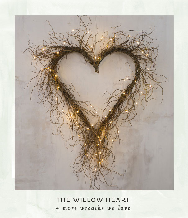 The Willow Heart + more wreaths we love