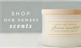 Shop Our Newest Scents