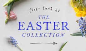 First Look: The Easter Collection