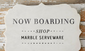 Now Boarding | marble serveware