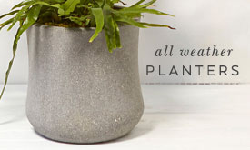 All weather planters