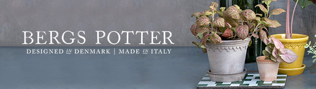 Bergs Potter | Designed in Denmark | Made in Italy