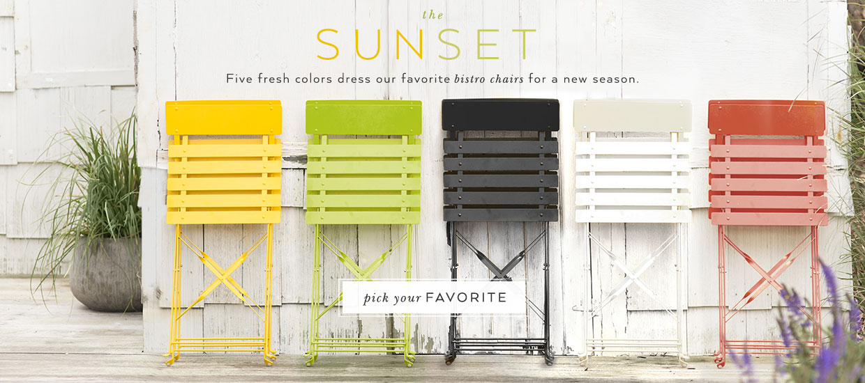 the sun set | our bistro is back in stock in 5 fresh colors | choose your favorite