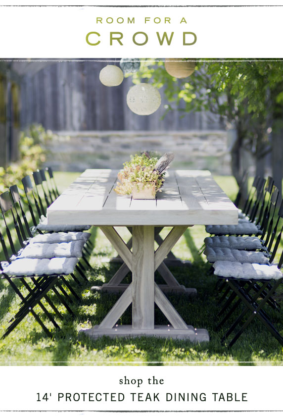 Room for a Crowd | shop the 14' protected teak dining table