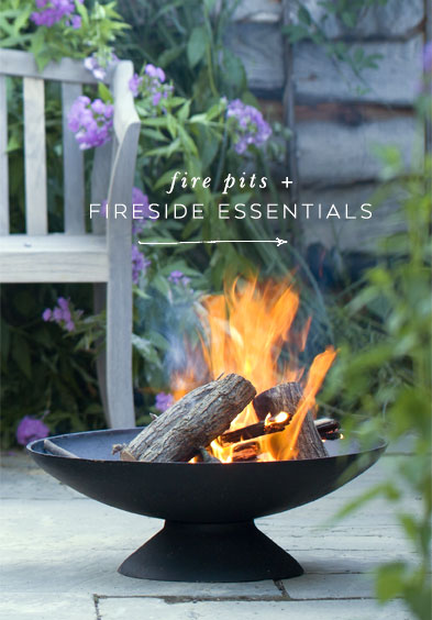 Fire Pits + Fireside Essentials