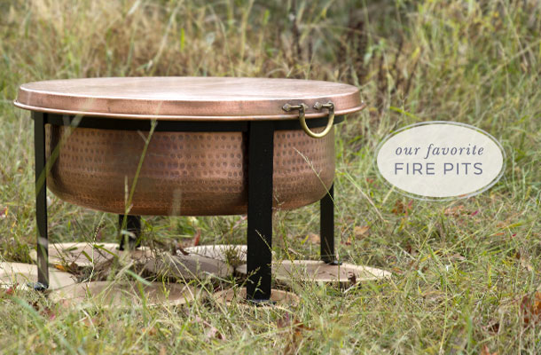 our favorite fire pits