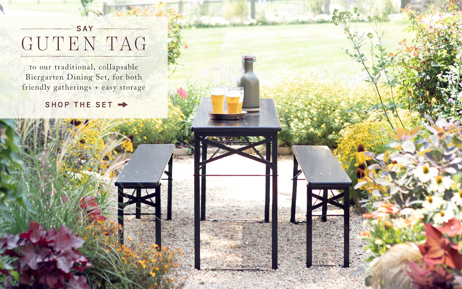 Say Guten Tag to our traditional, collapsable Biergarten Dining Set