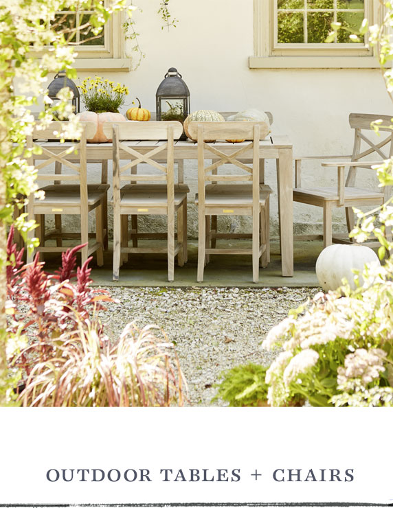 Outdoor Tables + Chairs