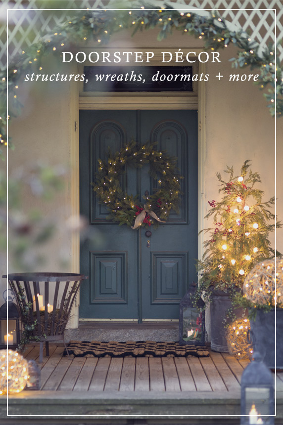 Doorstep Décor | structures, wreaths, doormats + more