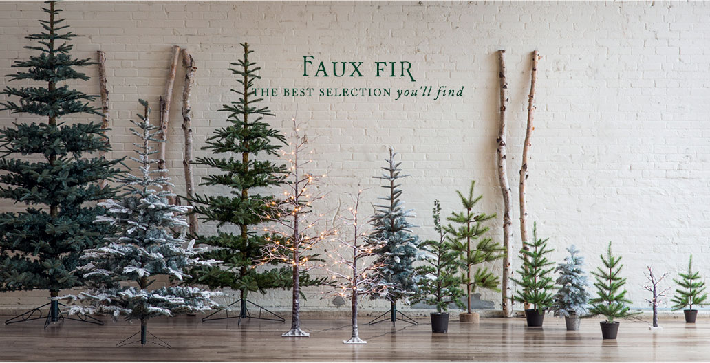 Faux Fir | the best selection you'll find