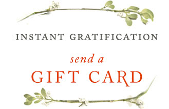 instant gratification, send a gift card