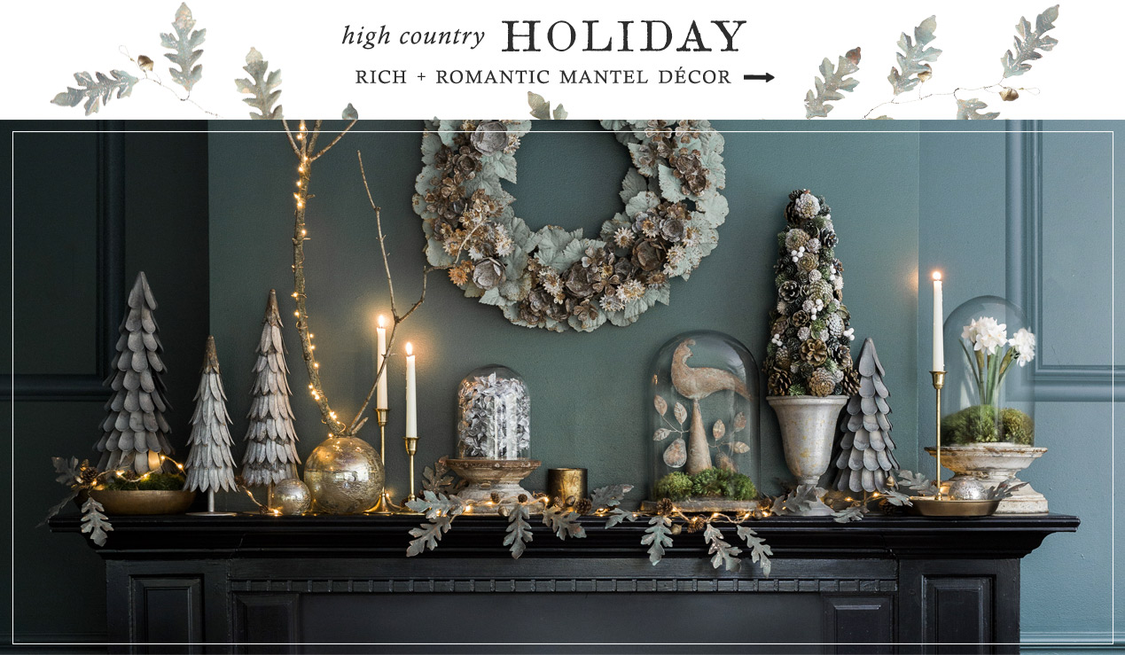 A High Country Holiday | rich + romantic mantel décor