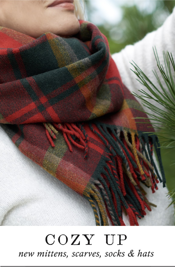 Cozy Up | new mittens, scarves, socks & hats
