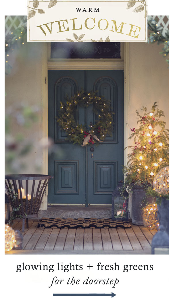 Warm Welcome | lights + greens for the doorstep
