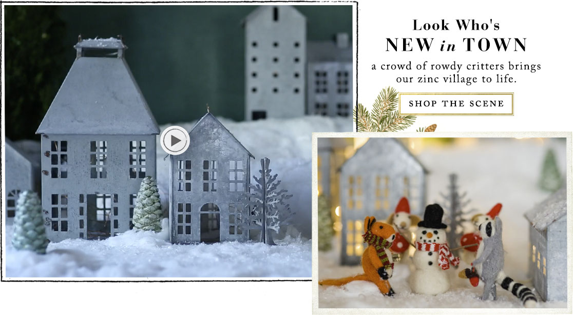 Look Who's New in Town | a crowd of rowdy critters brings our zinc village to life | shop the scene