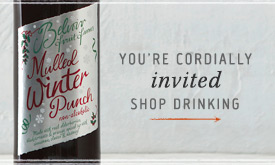 You're cordially invited. Shop drinking