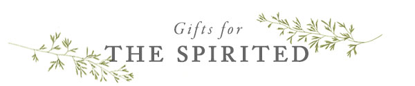 Gifts for The Spirited